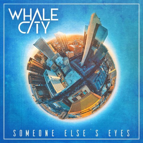 Someone Else's Eyes - WHALE CITY