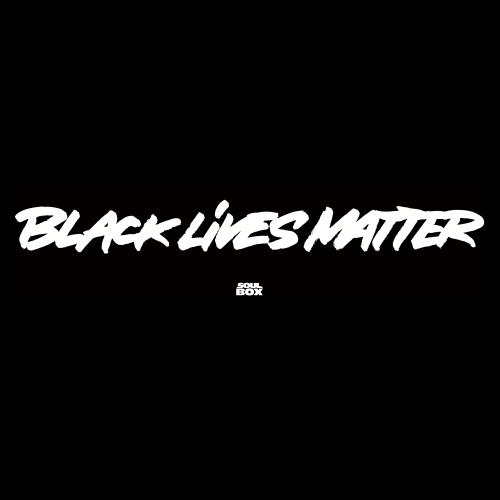 BLACK LIVES MATTER - Donation