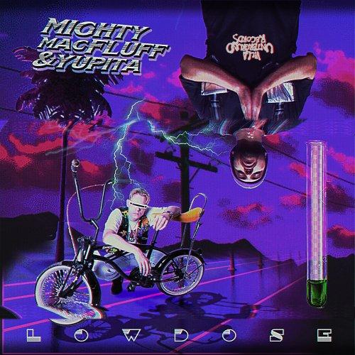 Lowdose - MightyMacFluff & Yupita - Lowdose