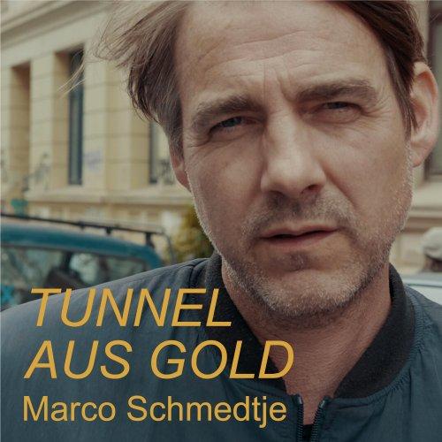 Tunnel aus Gold - Marco Schmedtje