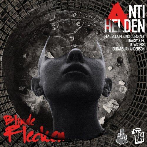 Blinde Flecken - Antihelden feat. Dynasty, Sola Plexus, Joexhale, Fe & DJ Access