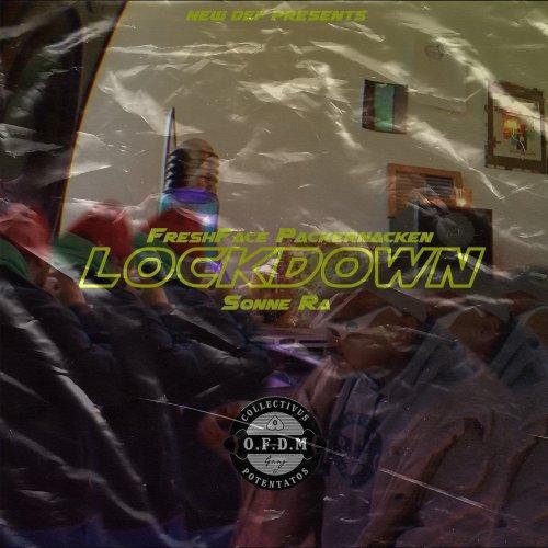 Lockdown - FreshFace PACKERNACKEN & Sonne Ra