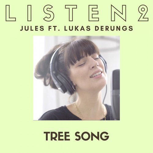 Tree Song - Listen 2 Sessions - listentojules