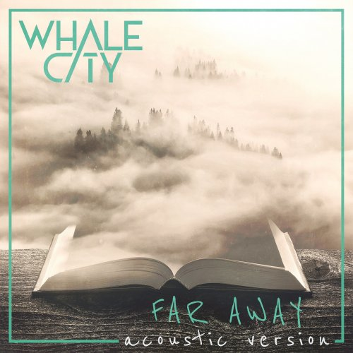 Far Away (Acoustic Version) - WHALE CITY