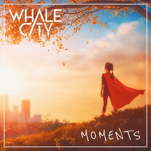 Moments - WHALE CITY
