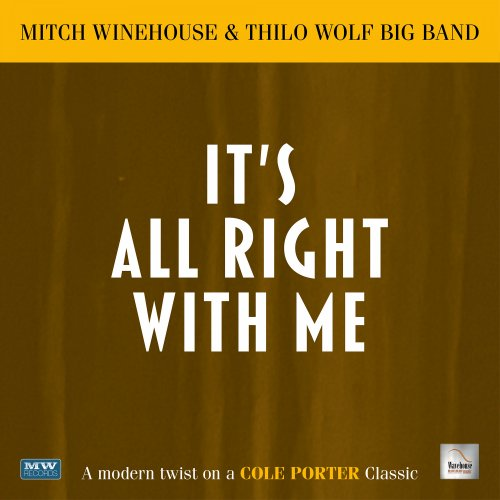 It's All Right With Me - Mitch Winehouse, Thilo Wolf Big Band & Thilo Wolf