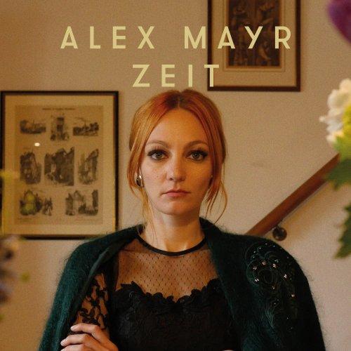 Zeit - Alex Mayr