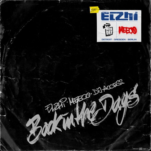 Back In The Days - Elzhi, Meeco & DJ Access