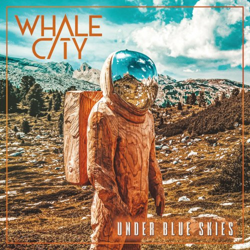 Under Blue Skies - WHALE CITY
